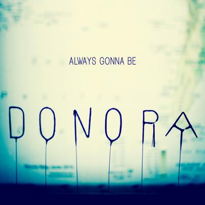 Donora Always Gonna Be artwork