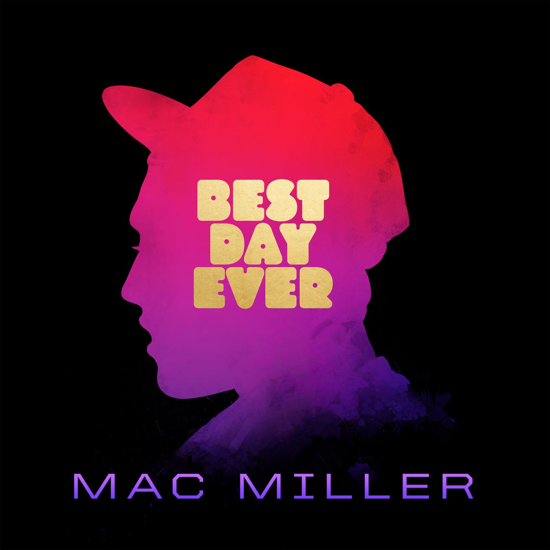Resultado de imagen para Mac Miller - Best Day Ever (5th Anniversary Remastered Edition)